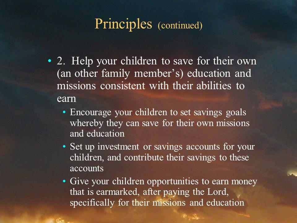 Principles (continued) 2.