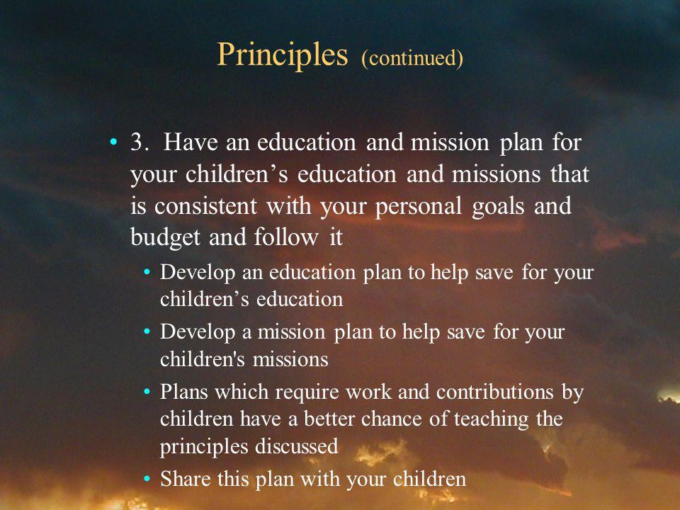 Principles (continued) 3.