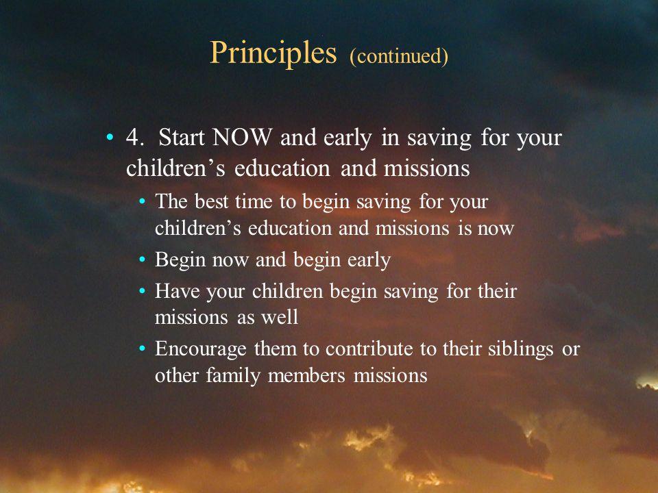 Principles (continued) 4.