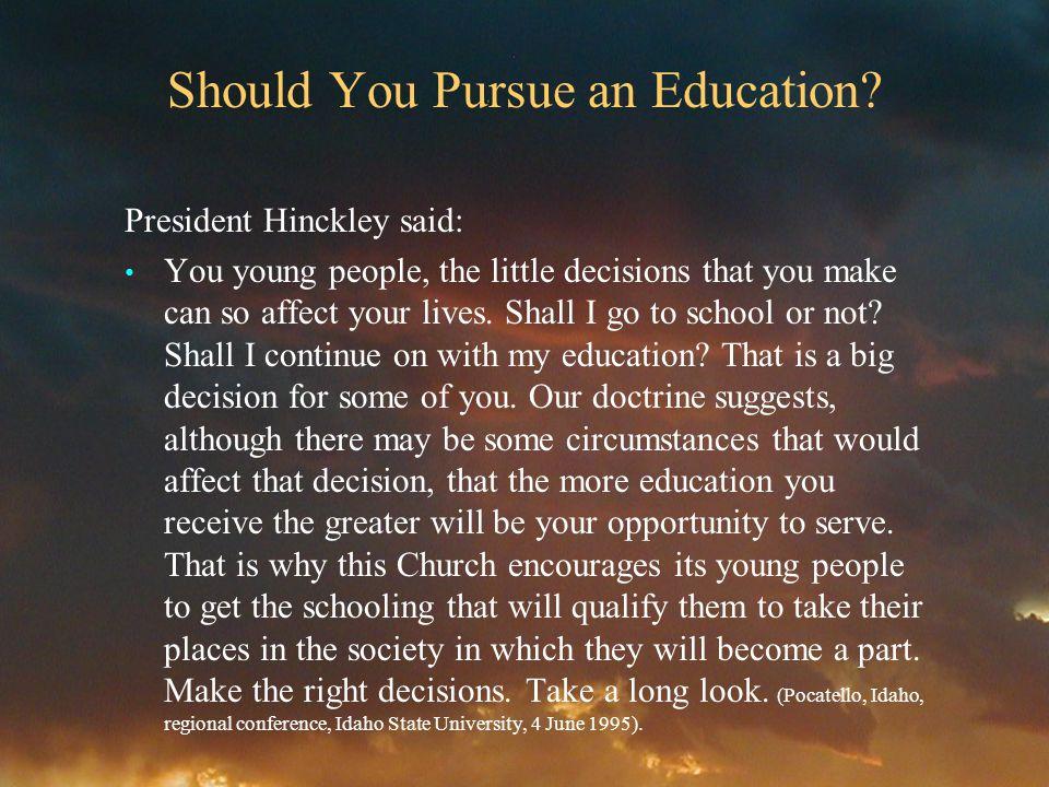 Should You Pursue an Education.