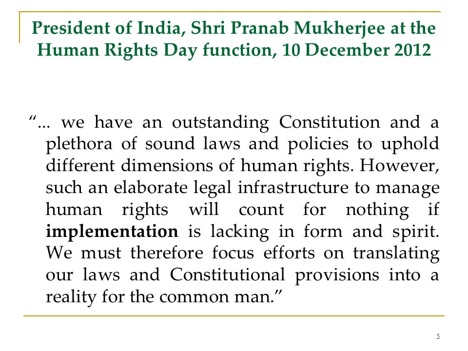 President of India, Shri Pranab Mukherjee at the Human Rights Day function, 10 December 2012...