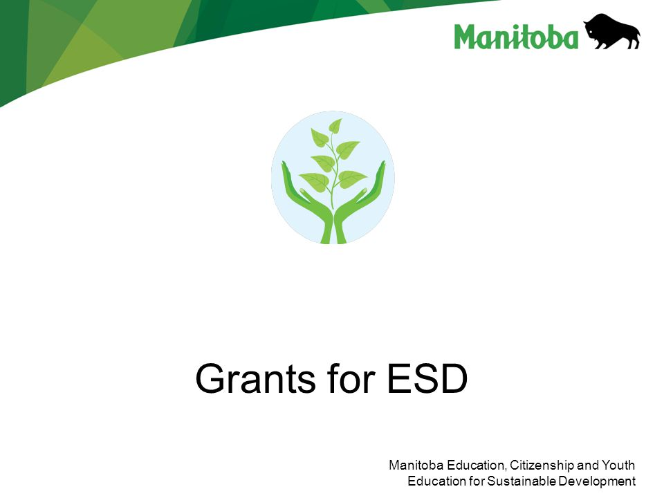 Manitoba Education, Citizenship and Youth Education for Sustainable Development Grants for ESD