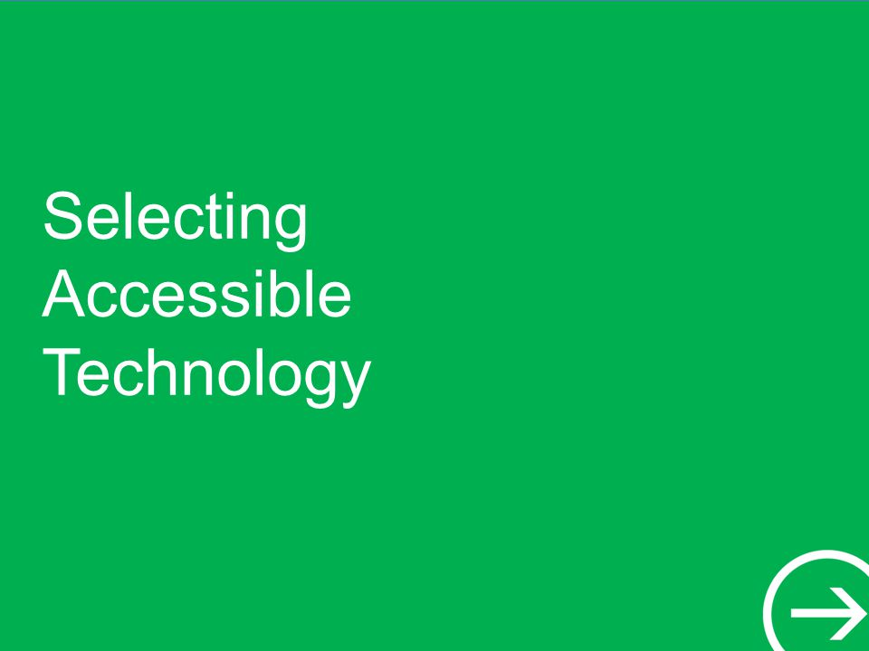 Selecting Accessible Technology