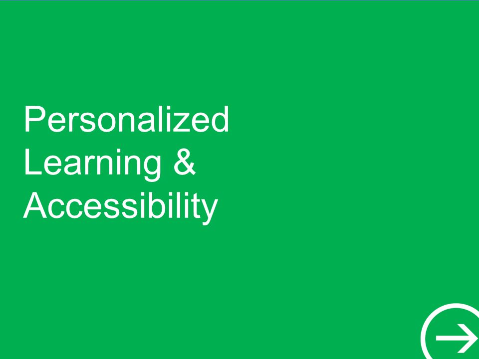 Personalized Learning & Accessibility