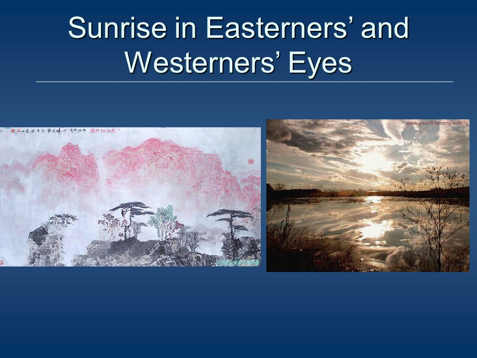 Sunrise in Easterners and Westerners Eyes