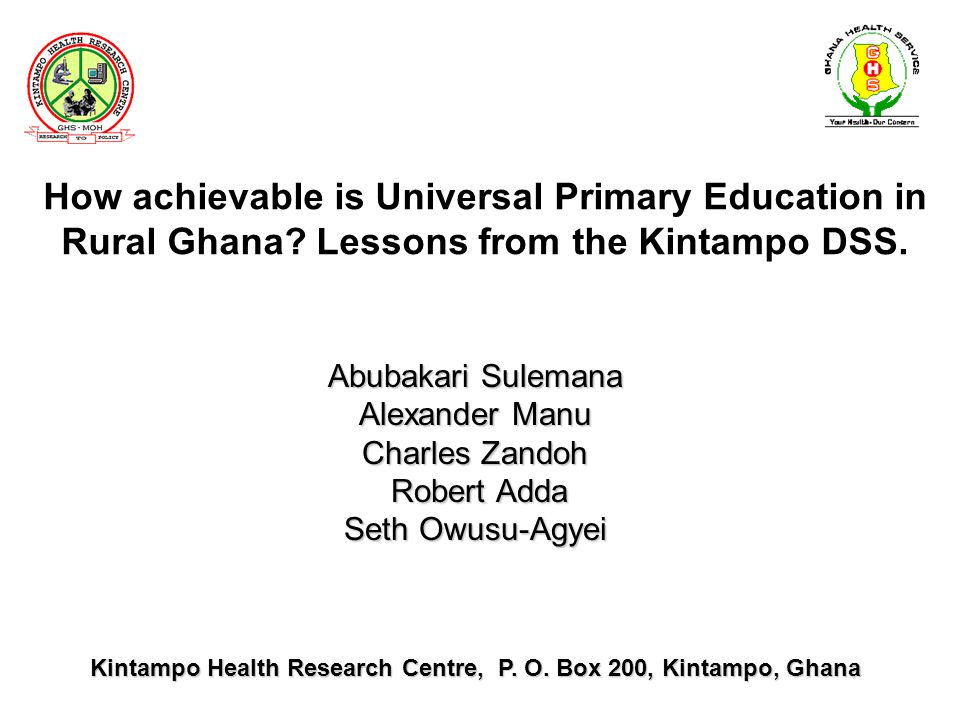 How achievable is Universal Primary Education in Rural Ghana.