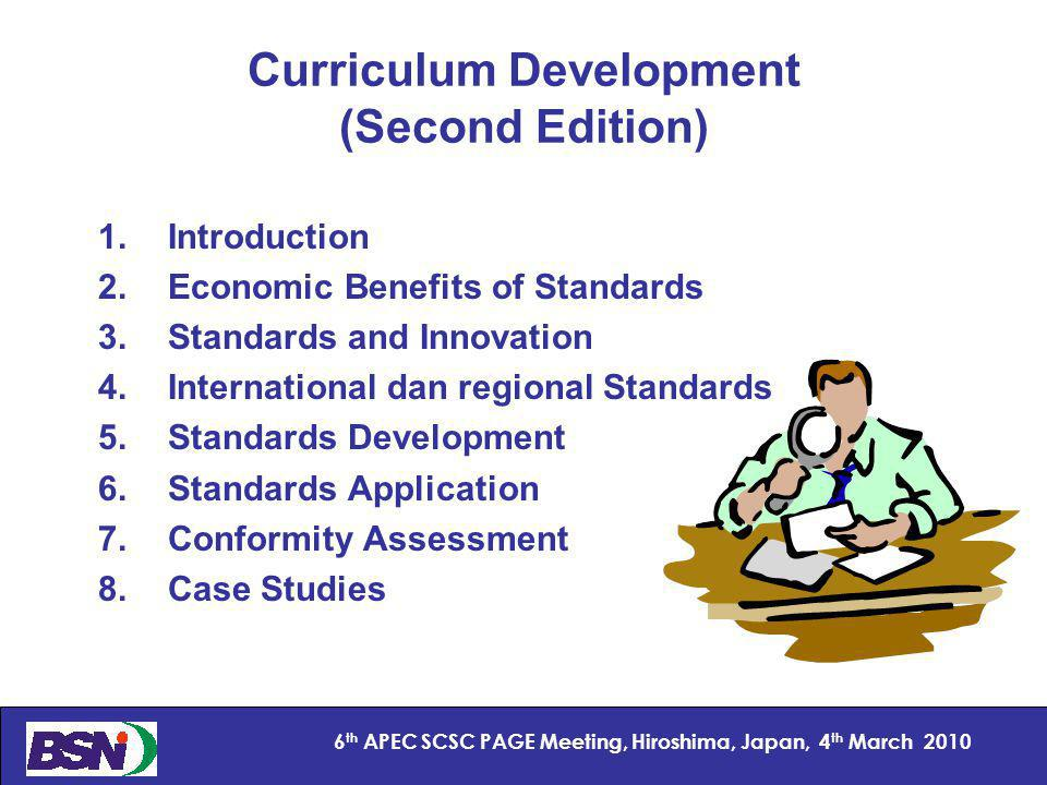 10 6 th APEC SCSC PAGE Meeting, Hiroshima, Japan, 4 th March 2010 Textbook Development Contents Authorities Contributors References