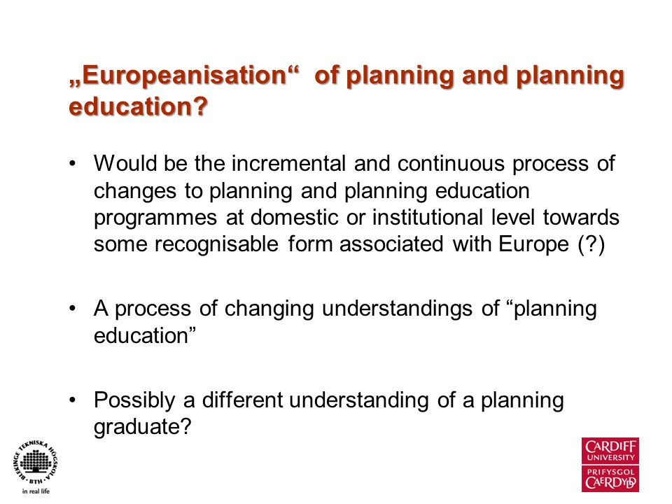 Europeanisation (for planning and planning education).