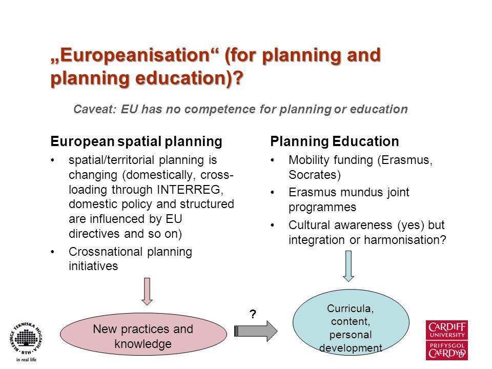 European integration Europeanisation or Bolognisation.