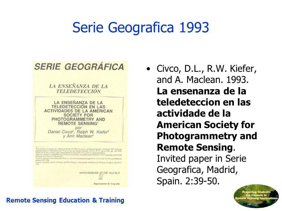 Civco, D.L., R.W. Kiefer, and A. Maclean. 1993. La ensenanza de la teledeteccion en las actividade de la American Society for Photogrammetry and Remot