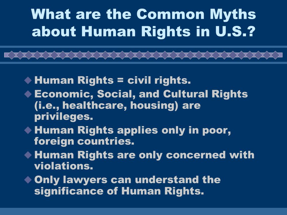 What are the Common Myths about Human Rights in U.S..