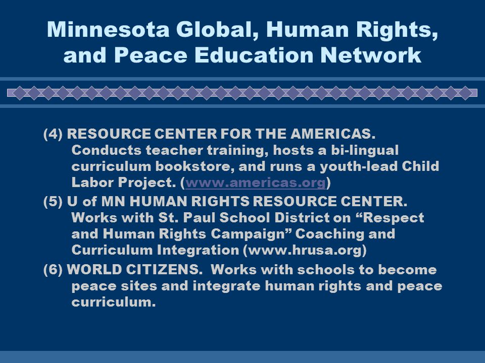Minnesota Global, Human Rights, and Peace Education Network (4) RESOURCE CENTER FOR THE AMERICAS.
