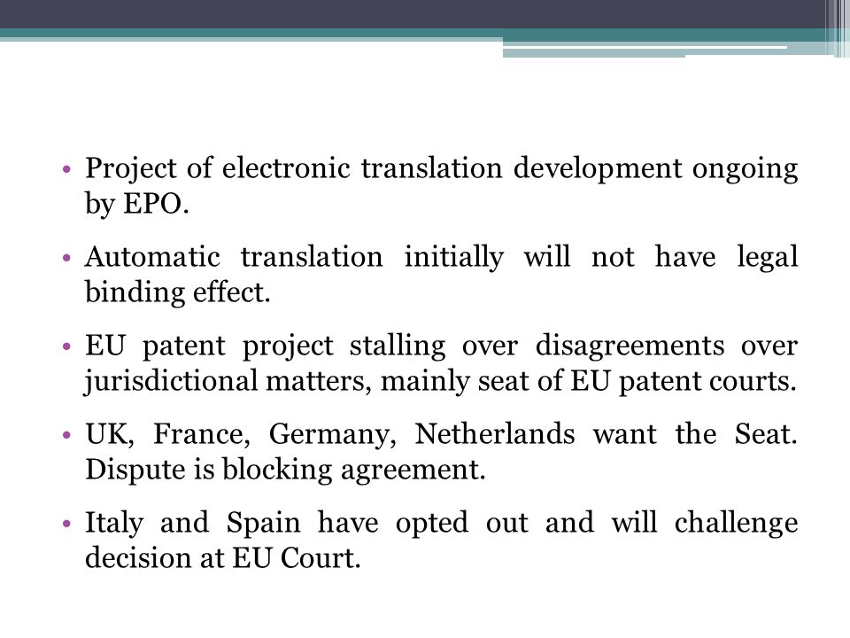 Project of electronic translation development ongoing by EPO.