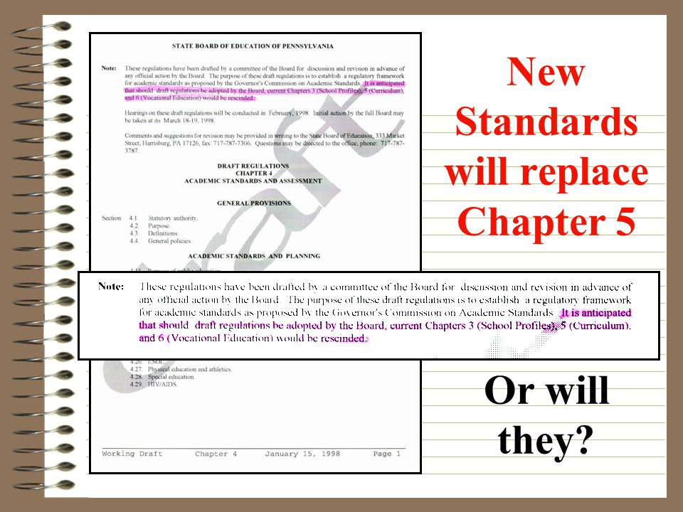 New Standards will replace Chapter 5 Or will they?