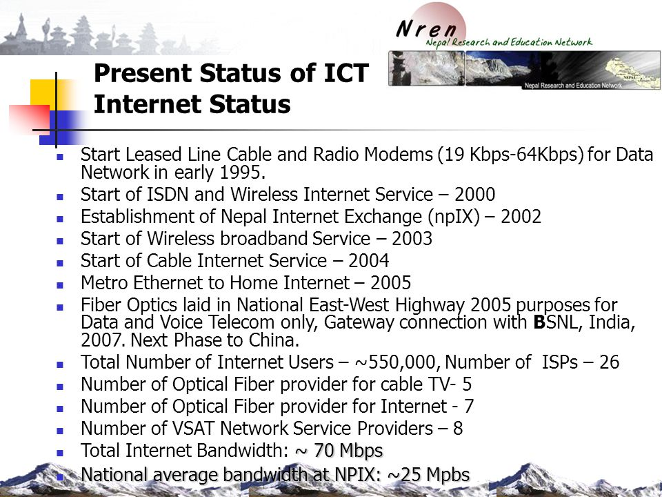 HealthNet Nepal Connectivity Medium connectivity medium consist of Fiber optics, wireless link through radio modem, and dial-up connection through E1-leased line.