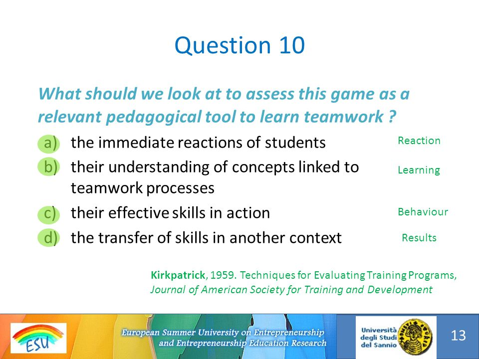 What should we look at to assess this game as a relevant pedagogical tool to learn teamwork .