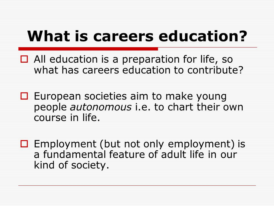 What is careers education.