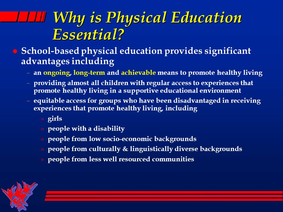 Why is Physical Education Essential.
