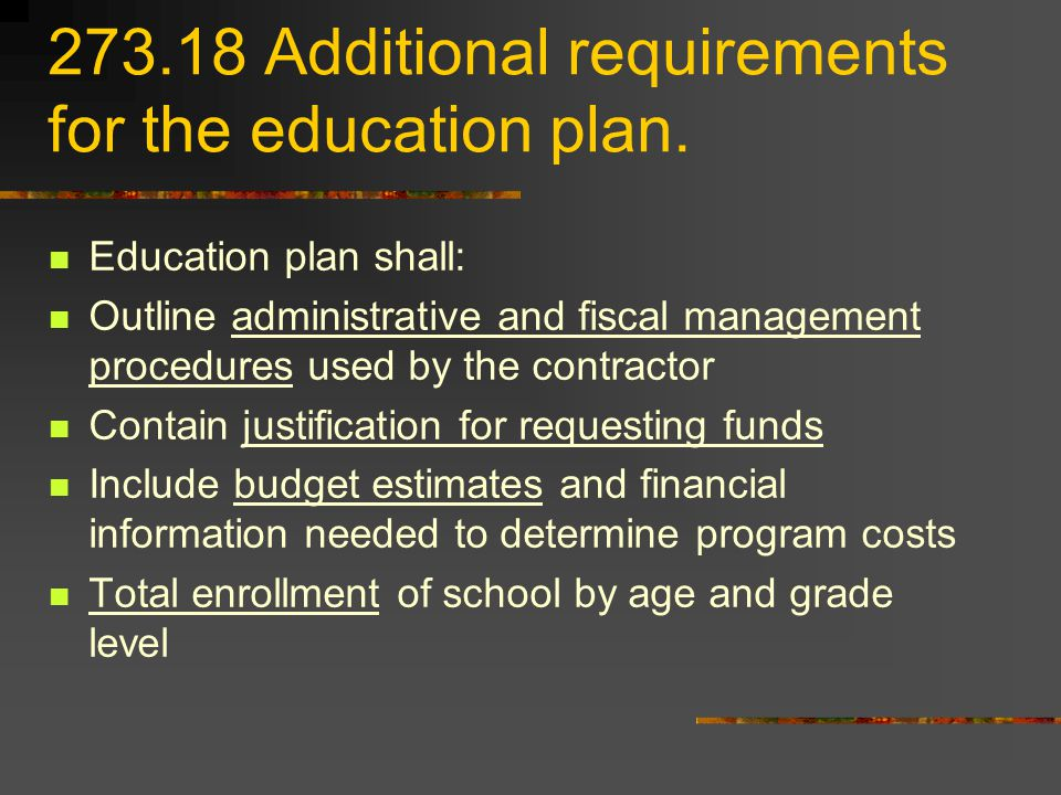 Additional requirements for the education plan.