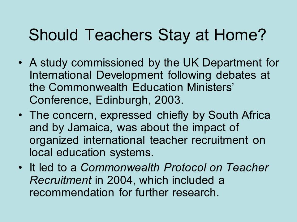 Should Teachers Stay at Home.