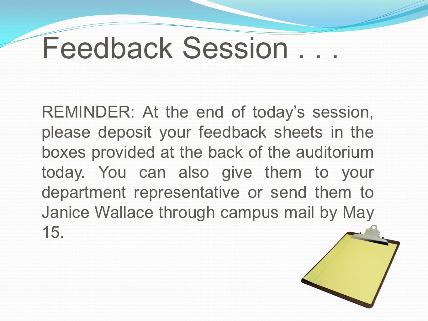 Feedback Session...