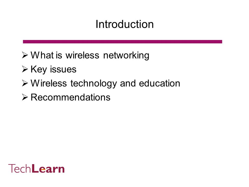 Wireless Networking in Education Tom Franklin TechLearn Tom@Franklin-Consulting.ac.uk