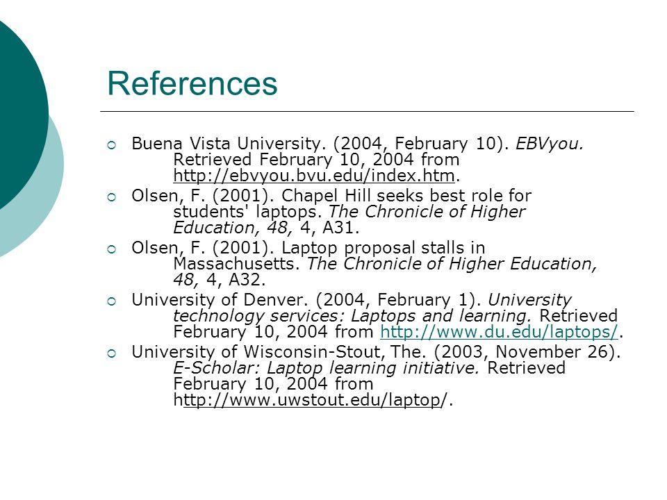 References Buena Vista University. (2004, February 10).