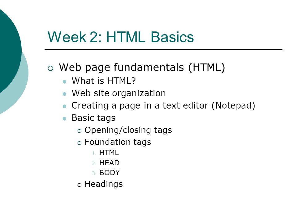 Week 2 Continued: HTML Tag attributes Changing font properties 1.
