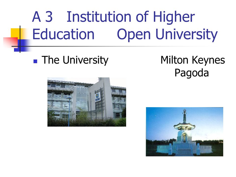 A 3 Institution of Higher Education Open University The University Milton Keynes Pagoda