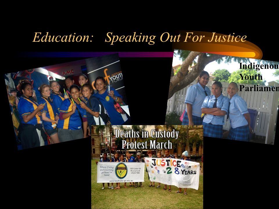 Education: Speaking Out For Justice Indigenous Youth Parliament