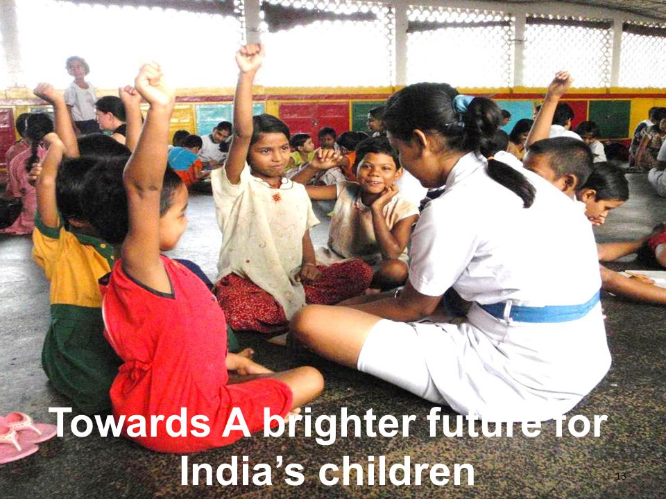 13 Towards A brighter future for Indias children