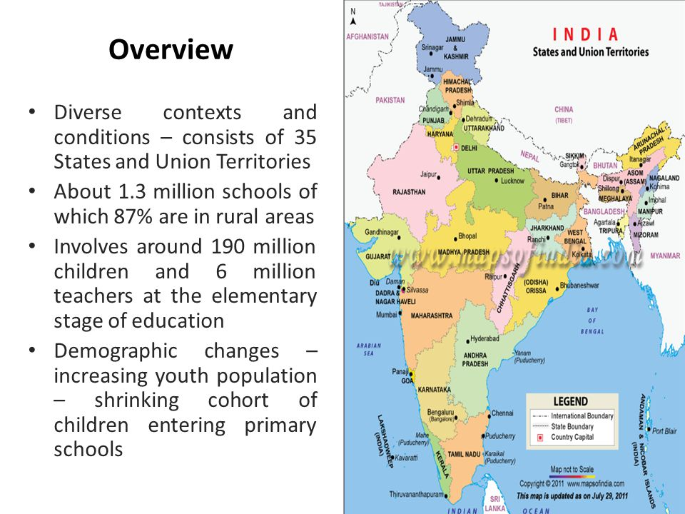 Overview Diverse contexts and conditions – consists of 35 States and Union Territories About 1.3 million schools of which 87% are in rural areas Involves around 190 million children and 6 million teachers at the elementary stage of education Demographic changes – increasing youth population – shrinking cohort of children entering primary schools
