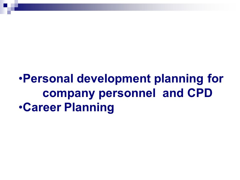 Personal development planning for company personnel and CPD Career Planning