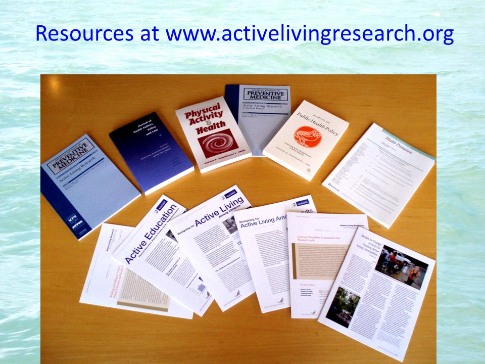 Resources at www.activelivingresearch.org