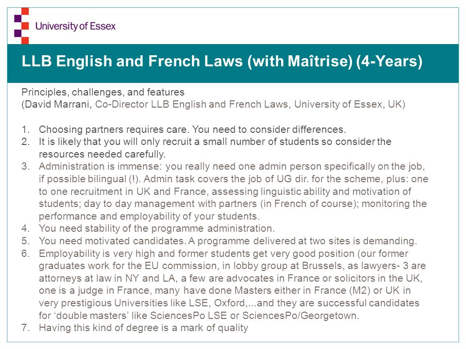 Principles, challenges, and features (David Marrani, Co-Director LLB English and French Laws, University of Essex, UK) 1.Choosing partners requires care.