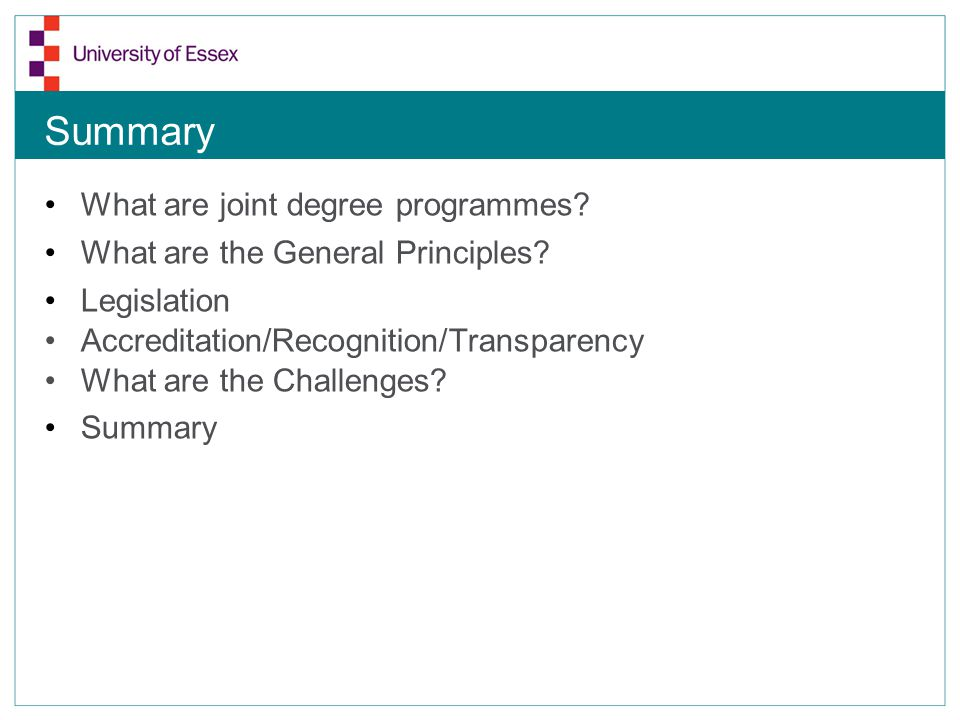 Summary What are joint degree programmes. What are the General Principles.