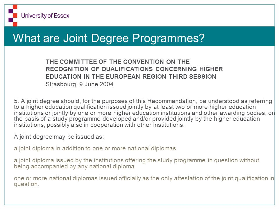 What are Joint Degree Programmes. 5.
