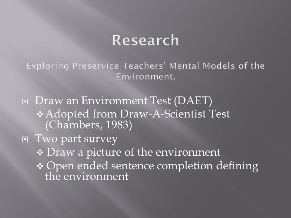 Research Exploring Preservice Teachers Mental Models of the Environment.