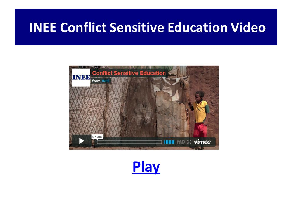 Play INEE Conflict Sensitive Education Video