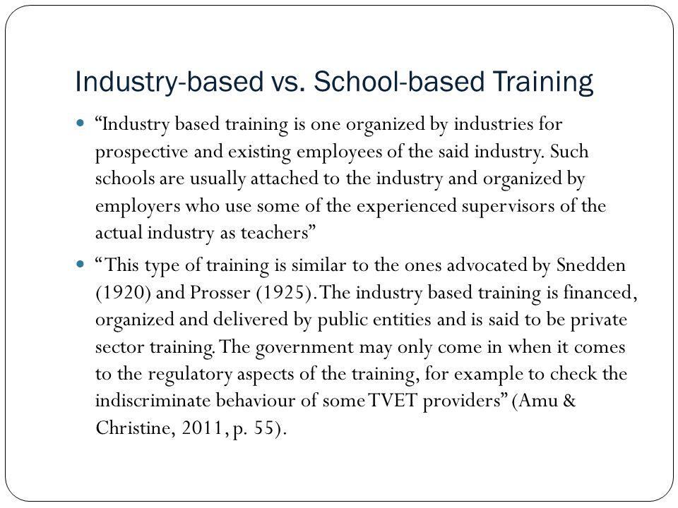 Industry-based vs.