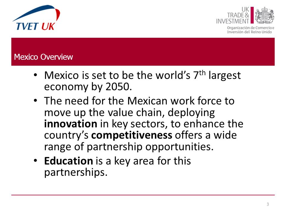 Population and trends – Mexico is the second-largest economy in Latin America and the 13 th in the world.