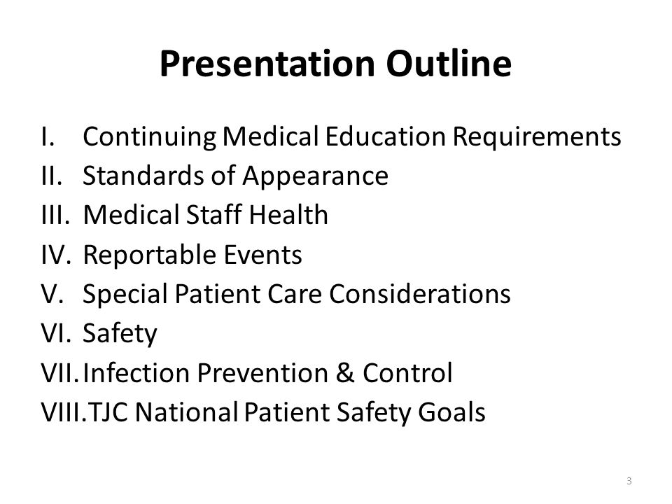 I. CONTINUING MEDICAL EDUCATION REQUIREMENTS 4