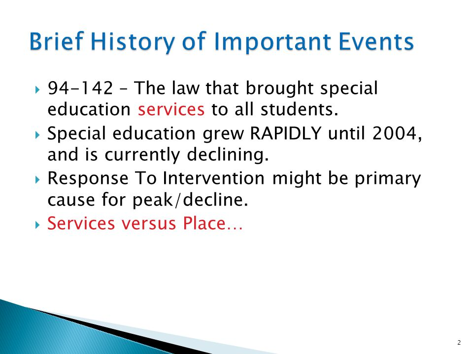 94-142 – The law that brought special education services to all students.