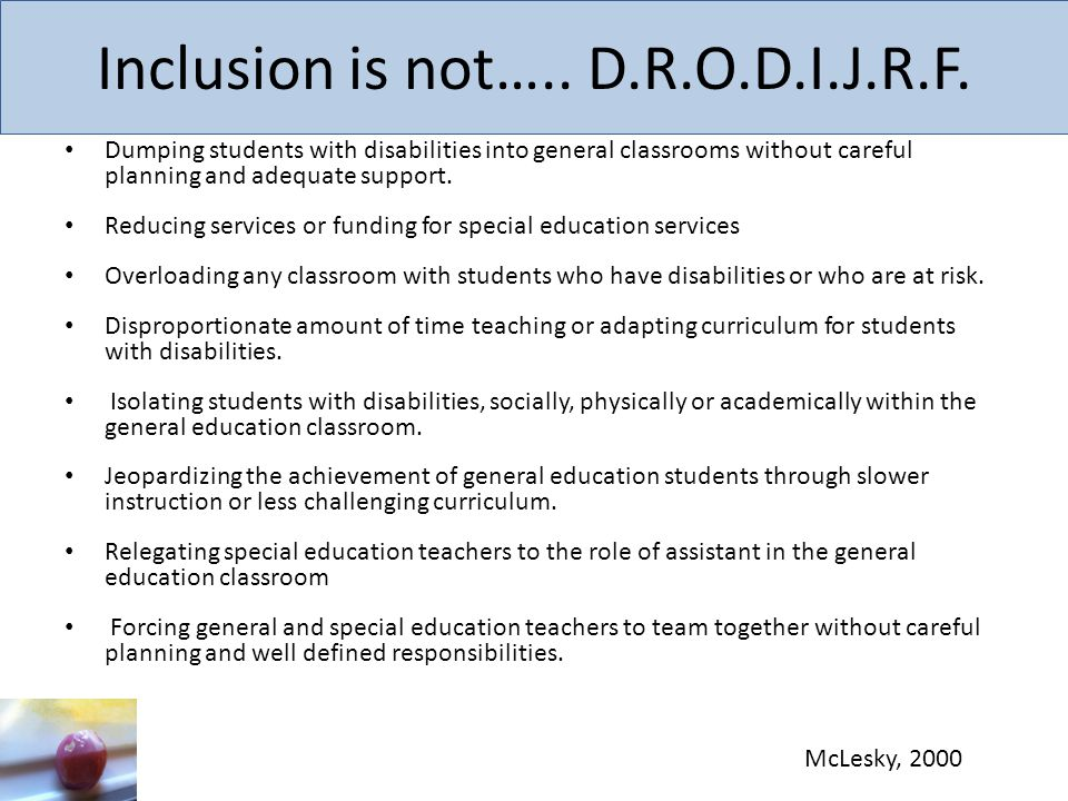 Inclusion is not….. D.R.O.D.I.J.R.F.