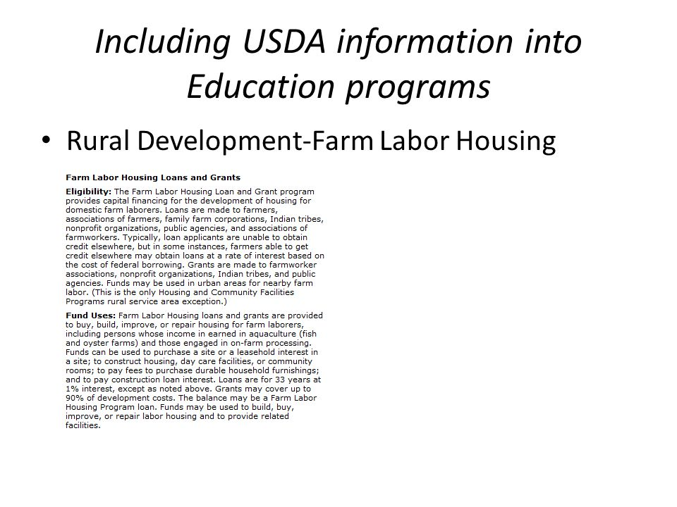 Including USDA information into Education programs Rural Development-Farm Labor Housing