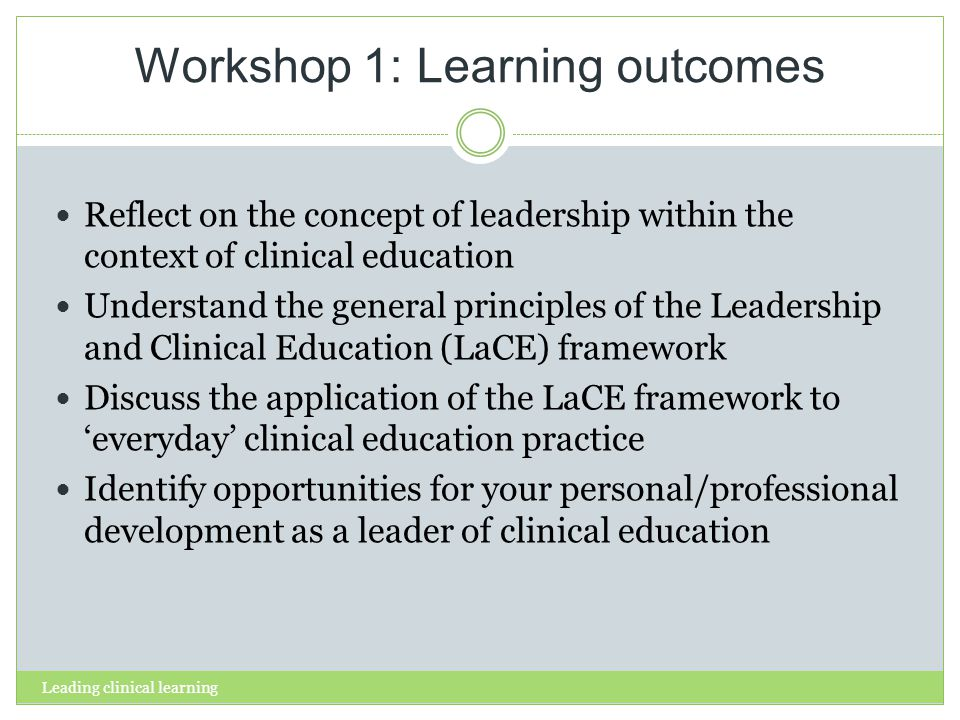 Leading clinical learning What is leadership.
