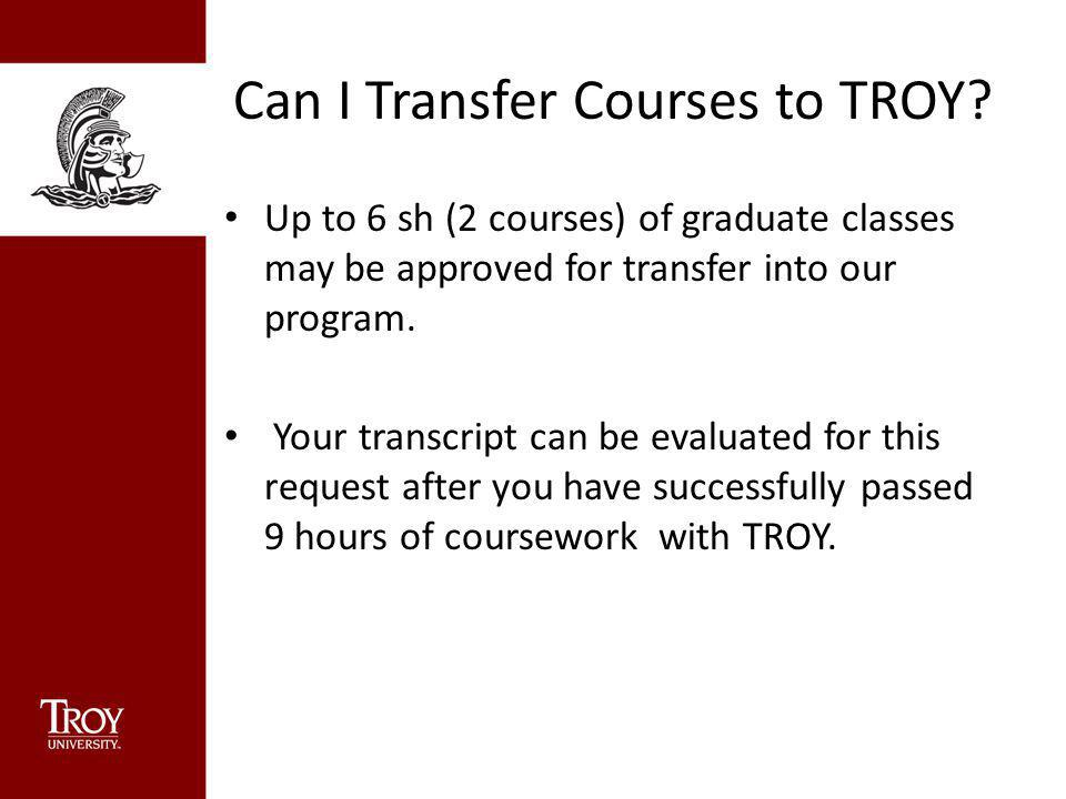 Can I Transfer Courses to TROY.