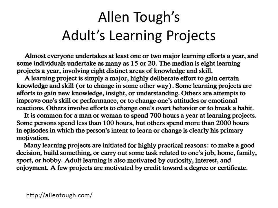 Allen Toughs Adults Learning Projects http://allentough.com/