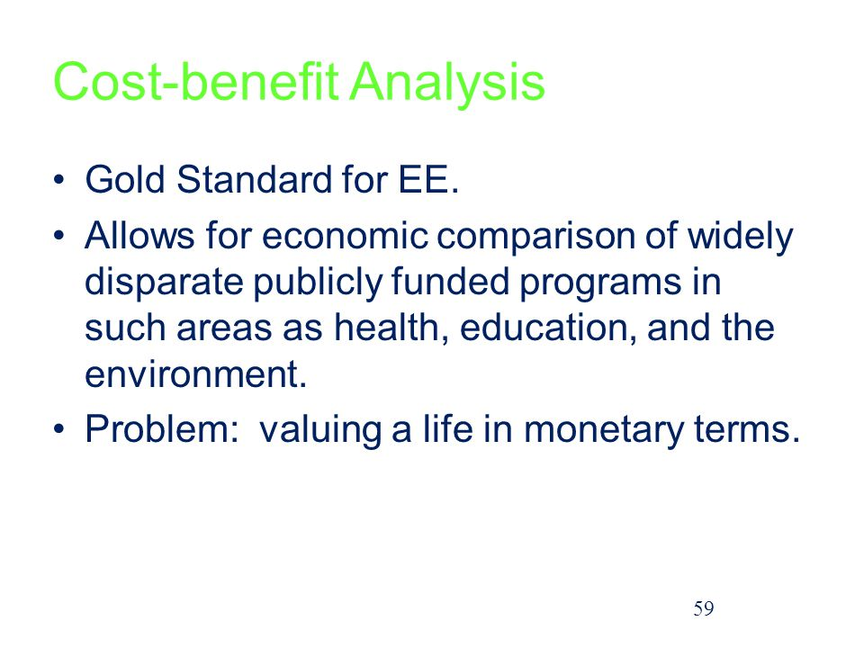 Cost-benefit Analysis Gold Standard for EE.