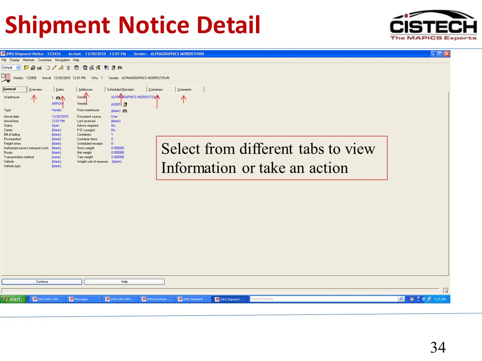Shipment Notice Detail 34 Select from different tabs to view Information or take an action